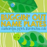 Editable Desk Name Plates/Name Tags - Buggin' Out