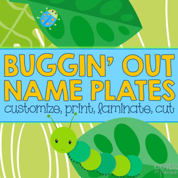 Editable Desk Name Plates/Name Tags - Buggin' Out