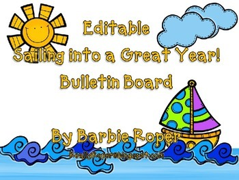 Editable Bulletin Board Sailing into a Great Year!