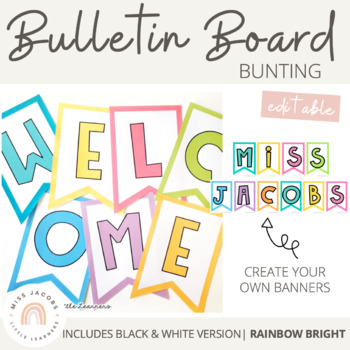 Editable Bunting & Welcome Banner {Rainbow Classroom Decor}