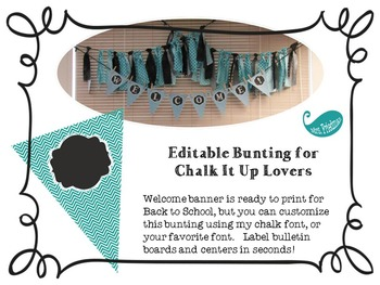 Editable Bunting for Chalk It Up Lovers