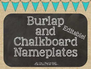 Editable Burlap and Chalkboard Nameplates