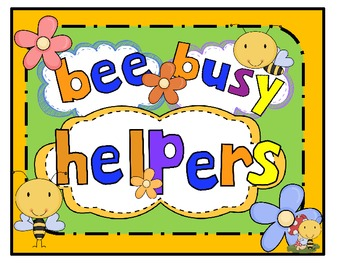 Editable Busy Bee Helpers For the Early Childhood Classroom Freebie