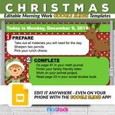 Editable CHRISTMAS Morning Work GOOGLE SLIDES Templates