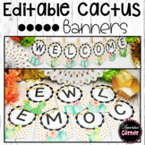 Editable Cactus Classroom Decor Banner