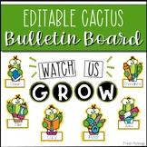 Editable Cactus Bulletin Board- Welcome Back to School