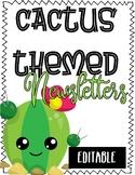 Editable Cactus Themed Newsletters