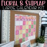 Editable Calendar (Floral and Shiplap)