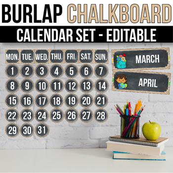 Editable Calendar Set, Chalkboard and Burlap Classroom Decor