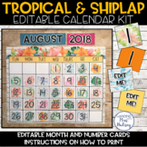 Editable Calendar (Tropical and Shiplap)