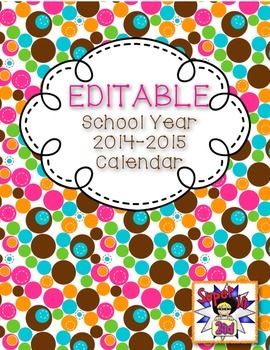 Editable Calendar for School Year 2014-2015