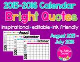 Editable Calendars: Bright Quotes
