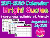 Editable Calendars: Bright Quotes 2019-2020