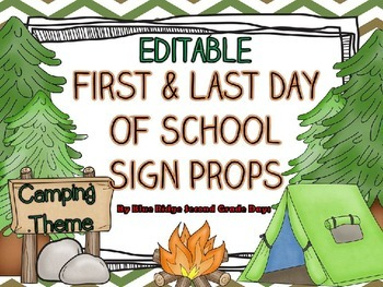 Editable Camping First and Last Day Of School Sign Photo Prop