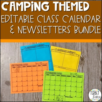 Editable 2018 and 2019 Camping Themed Class Newsletter & Calendar Bundle