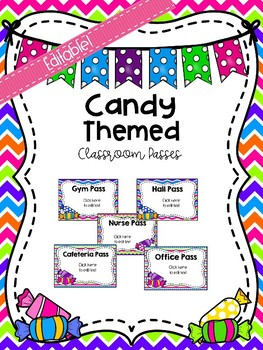 Editable Candy Themed Classroom Passes
