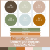 Editable Canvas Buttons and Banners Muted Color Scheme