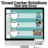 Timed  Center Rotations PowerPoint 3, 4, or 5 Groups! Teal and Gray Theme
