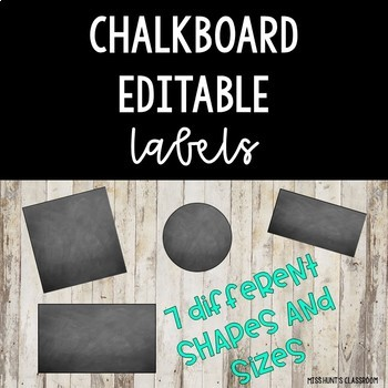 Editable Chalkboard Labels {variety of shapes & sizes}