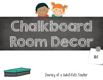 *Editable* Chalkboard  Room Decor Pack