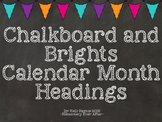 Chalkboard and Brights Calendar Month Headings