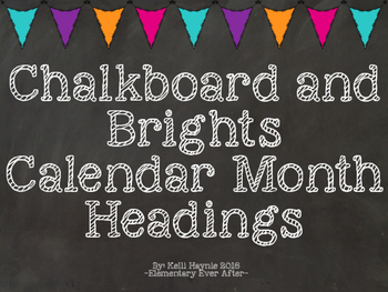 Editable Chalkboard and Brights Calendar Month Headings