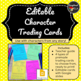 Editable Character Trading Cards w/ Google slides - Use wi