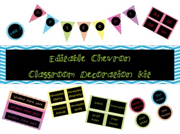 Editable Chevron Classroom Decoration Kit