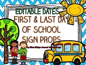 Editable Chevron First and Last Day Of School Sign Photo Prop