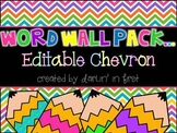 Word Wall Pack...Editable Chevron