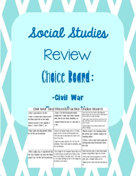 Choice Board for Review of Civil War and Reconstruction