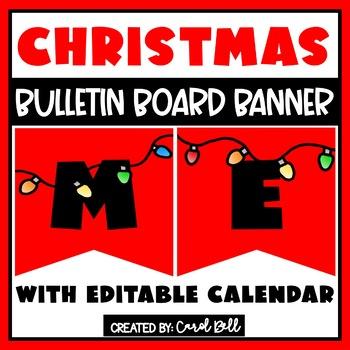 Editable Christmas Banners and Editable December 2017 Calendars