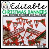 Editable Christmas Banners and Editable December 2017 Calendars