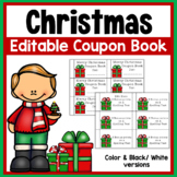 Editable Christmas Coupon Book for students from teacher (color & bw versions)