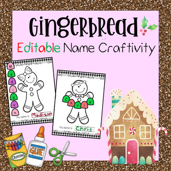 Editable Christmas Craftivity - The Name Gingerbread