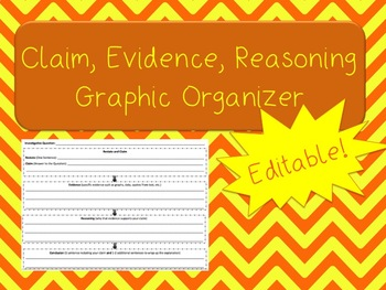 Editable Claim, Evidence, Reasoning Science Graphic Organizer
