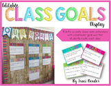 Editable Class Goals Display