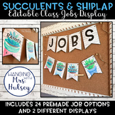 Editable Class Jobs Display (Succulent and Shiplap)