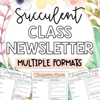 Editable Class Newsletters; Succulent Floral Theme