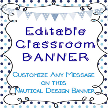 Editable Classroom Banner: Blue and White Nautical