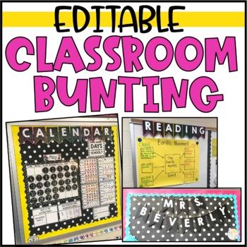 Editable Classroom Bunting for Bulletin Boards