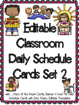 Editable Classroom Daily Schedule Cards Set 2