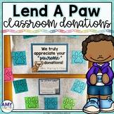 Editable Classroom Donations Kit - Paw Prints