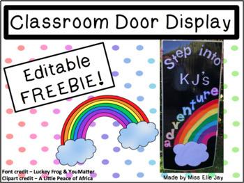 Editable Classroom Door Sign Freebie! (lettering & cloud only)