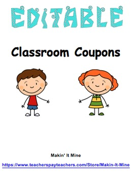 Editable Classroom Incentive Coupons - For Rewards or Money Exchange System
