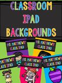 Editable Classroom Ipad Backgrounds