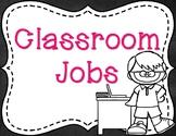Editable Classroom Jobs - Black & White