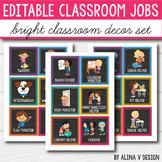 Editable Classroom Jobs EDITABLE, Class Jobs - Bright Classroom Decor