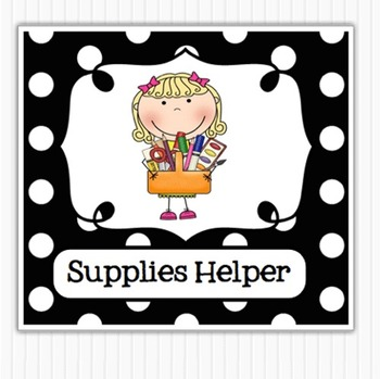 Editable Classroom Jobs Helpers - Black and White Polka Dots - 38 cards