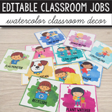 Editable Classroom Jobs, Class Jobs - Watercolor Classroom Decor
